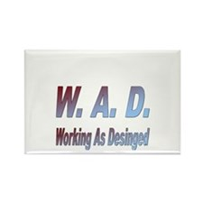 W.A.D. Working As Designed Rectangle Magnet