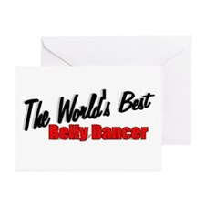 """""""The World's Best Belly Dancer"""" Greeting Cards (Pa"""