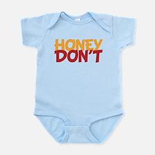 Honey Don't Honey Won't Do List Body Suit