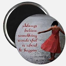 Always Believe Magnet