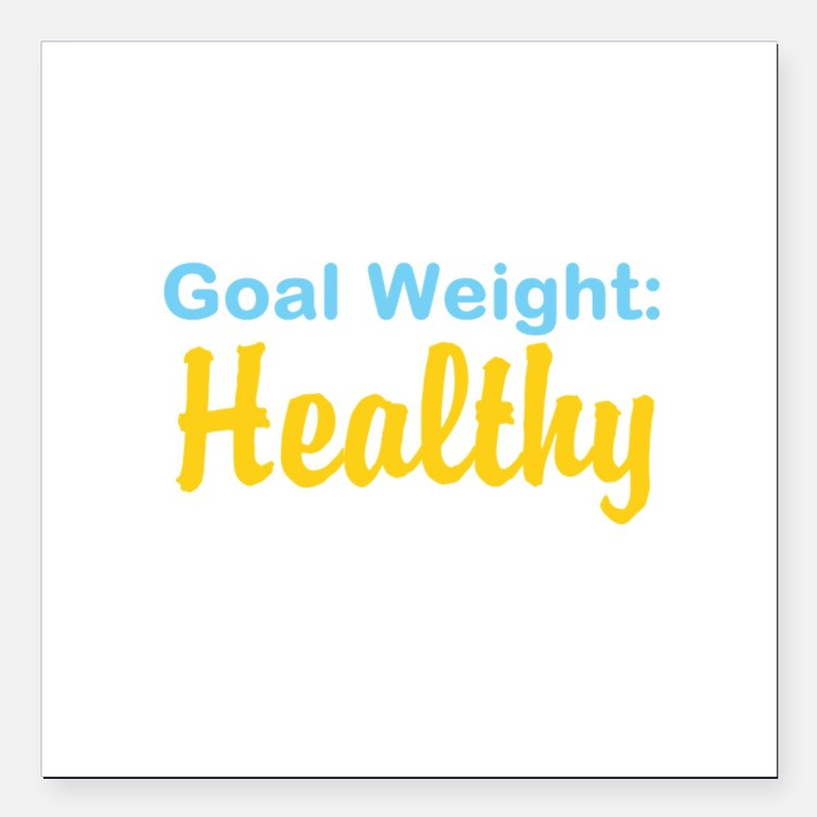 "Goal Weight: Healthy Square Car Magnet 3"" x 3"""