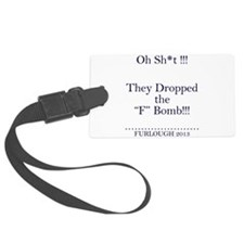 The F Bomb (Navy Blue Letters) Luggage Tag