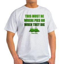 Twin Peaks, Where Pies Go To Die T-Shirt