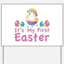 It's my first easter Yard Sign