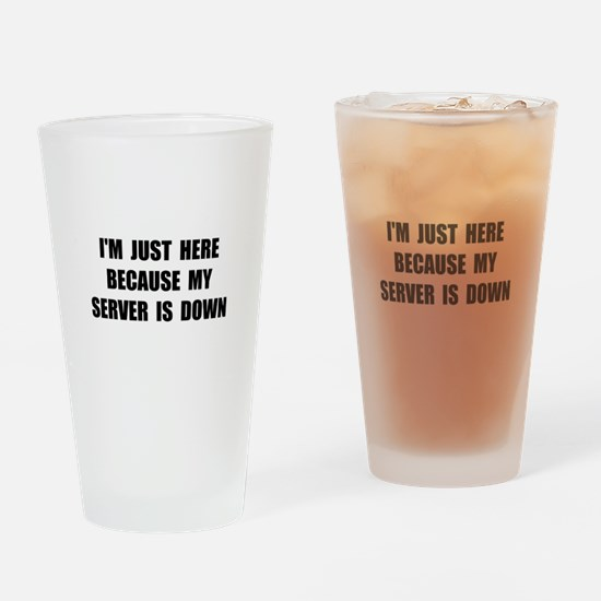 Server Down Drinking Glass