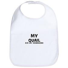 My Quail Ate My Homework Bib