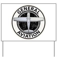 General Aviation Yard Sign