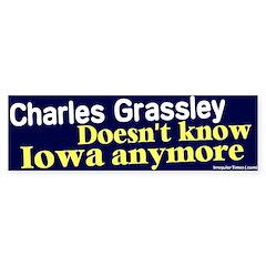 Grassley Don't Know Iowa Bumper Bumper Sticker