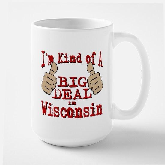 Big Deal - Wisconsin Large Mug