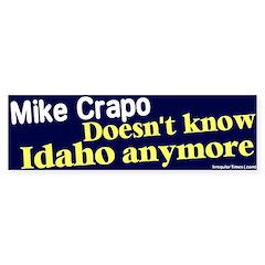Know Mike Crapo Bumper Bumper Sticker