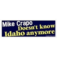 Know Mike Crapo Bumper Bumper Sticker