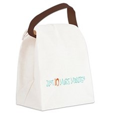 Just 10 More Minutes Canvas Lunch Bag