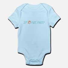 Just 10 More Minutes Body Suit