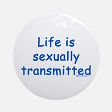 Sexually Transmitted Ornament (Round)
