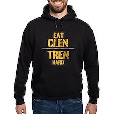 Eat CLEN TREN hard Hoodie