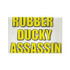RUBBER DUCKY ASSASSIN Rectangle Magnet