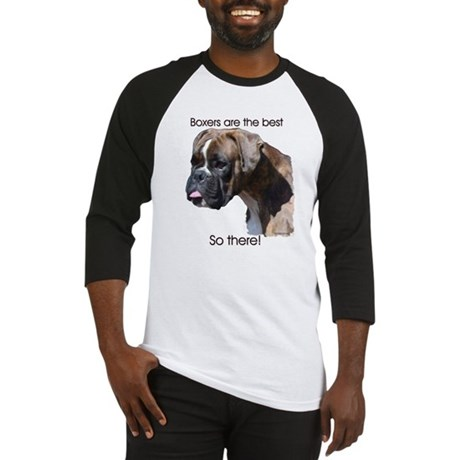 Boxers are the Best Brindle u Baseball Jersey
