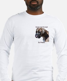 Boxers are the Best Brindle u Long Sleeve T-Shirt