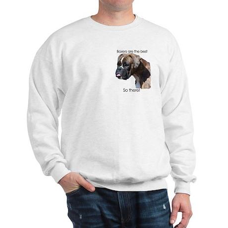 Boxers are the Best Brindle u Sweatshirt