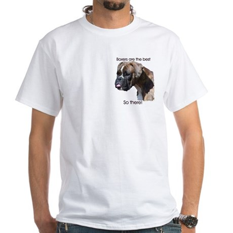 Boxers are the Best Brindle u White T-Shirt