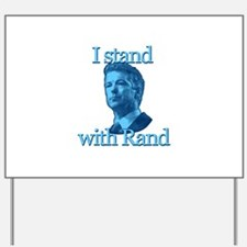 I STAND WITH RAND Yard Sign