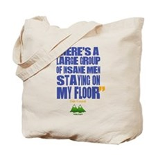 Twin Peaks Insane Men Quote Tote Bag