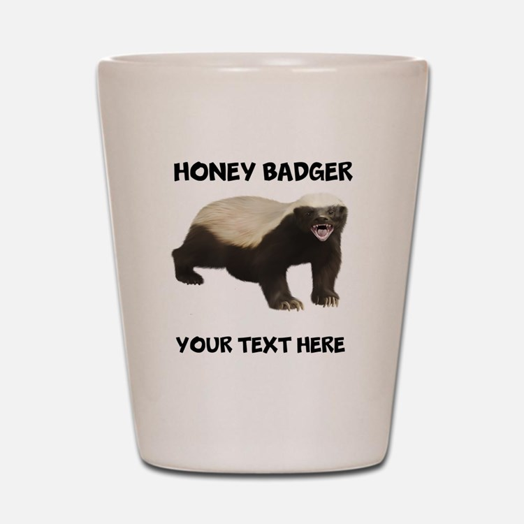 Custom Honey Badger Shot Glass