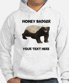 Custom Honey Badger Hoodie
