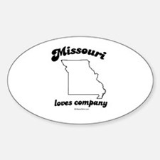 MISSOURI loves company Oval Decal