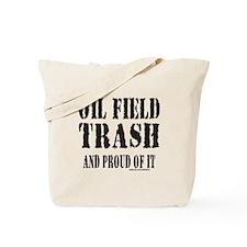 OIL FIELD TRASH Tote Bag