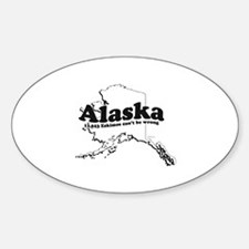 Alaska - 11,623 Eskimos can't be wrong ~ Decal