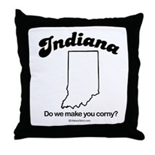 INDIANA: Do we make you corny?   Throw Pillow