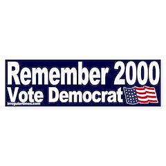 Remember 2000 Bumper Bumper Sticker