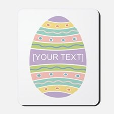 Your Text Easter Egg Mousepad