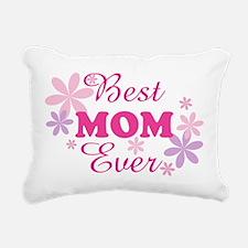 Best Mom Ever fl 1.1 Rectangular Canvas Pillow