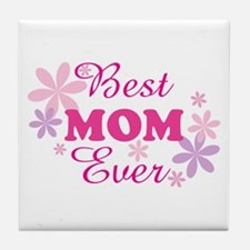 Best Mom Ever fl 1.1 Tile Coaster