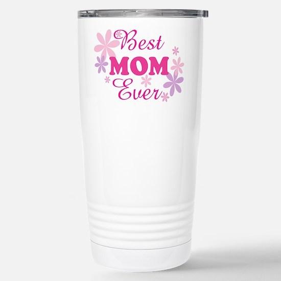 Best Mom Ever fl 1.1 Stainless Steel Travel Mug
