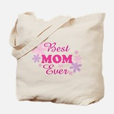 Best Mom Ever fl 1.1 Tote Bag