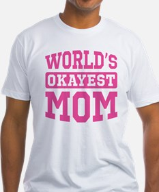 World's Okayest Mom [pink] Shirt