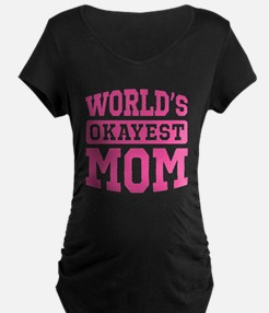 World's Okayest Mom [pink] T-Shirt