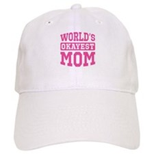 World's Okayest Mom [pink] Baseball Cap