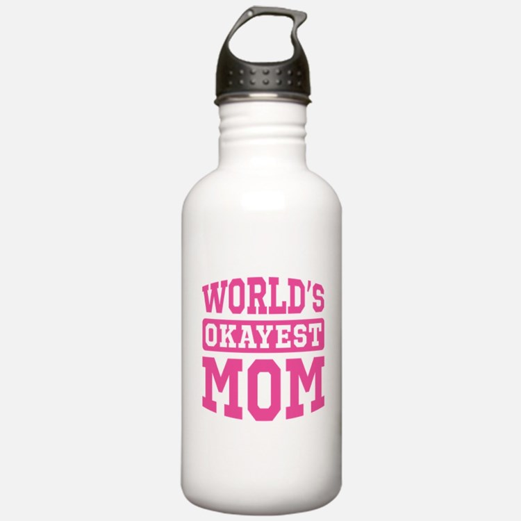 World's Okayest Mom [pink] Water Bottle