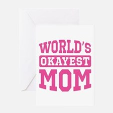 World's Okayest Mom [pink] Greeting Card