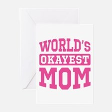 World's Okayest Mom [pink] Greeting Cards (Pk of 1