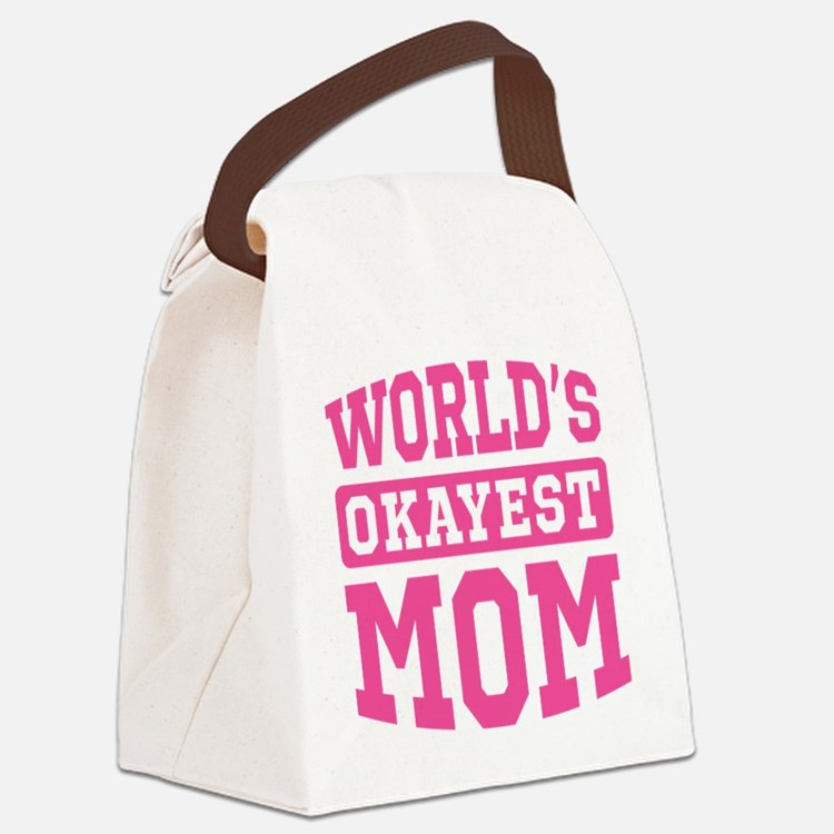 World's Okayest Mom [pink] Canvas Lunch Bag