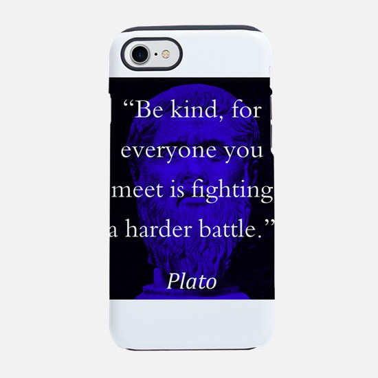 Be Kind - Plato iPhone 7 Tough Case