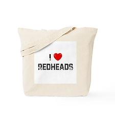 I * Redheads Tote Bag