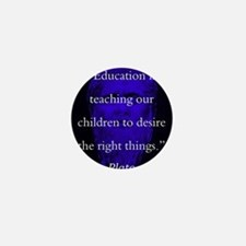 Education Is Teaching Our Children - Plato Mini Bu