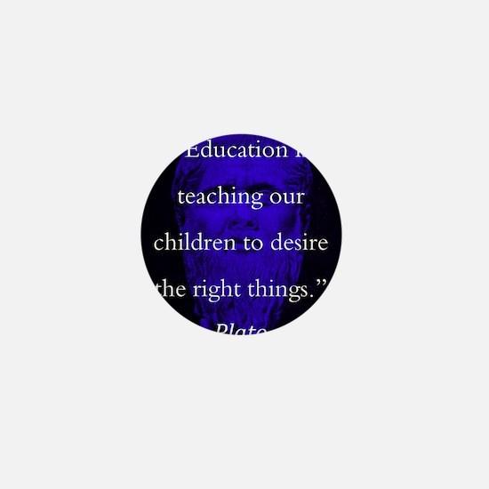 Education Is Teaching Our Children - Plato Mini Bu