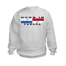 Born In Panama Sweatshirt